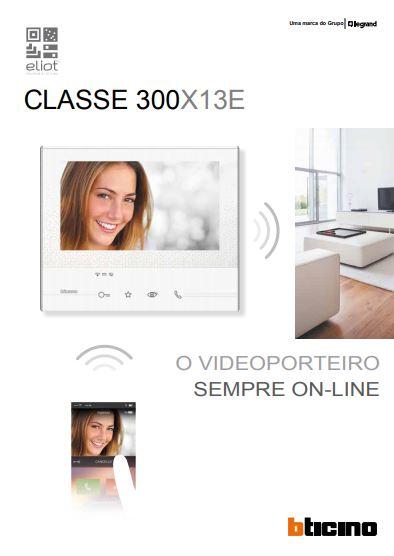 Vídeo Porteiro Classe 300X 13E